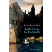 Luntrea lui Caron - Lucian Blaga