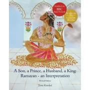 A Son, a Prince, a Husband, a King: Ramayan - an Interpretation by Jiotty Kaushal