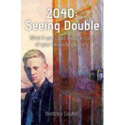 2040: Seeing Double