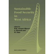Sustainable Food Security in West Africa by W. Asenso Okyere