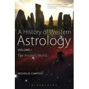 A History of Western Astrology: Ancient World v. 1 by Nicholas Campion