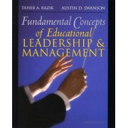 Fundamental Concepts of Educational Leadership and Management by Taher A. Razik