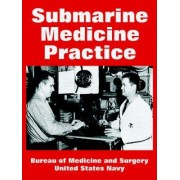 Submarine Medicine Practice by Bureau of Medicine & Surgery