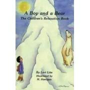 Boy and a Bear by Lori Lite