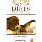 Home-Prepared Dog and Cat Diets by Patricia Schenck