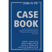 DSM-IV-TR Casebook: Text Revision by Robert L. Spitzer
