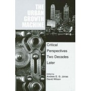 The Urban Growth Machine by Andrew E. G. Jonas
