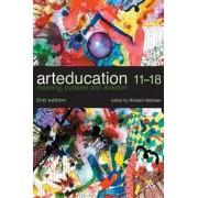 Art Education 11-18 by Richard Hickman