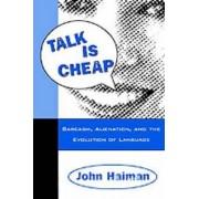 Talk is Cheap by John Haiman