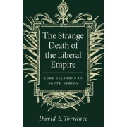 The Strange Death of the Liberal Empire by Torrance