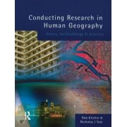 Conducting Research in Human Geography by Rob Kitchin