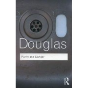 Purity and Danger by Professor Mary Douglas