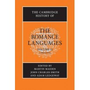 The Cambridge History of the Romance Languages: Volume 2, Contexts: Contexts Volume 2 by Martin Maiden