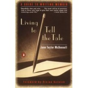 Living to Tell the Tale by Jane Taylor McDonnell