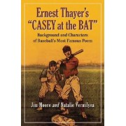 Ernest Thayer's Casey at the Bat by Jim Moore