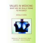 Values in Medicine by Donald Evans