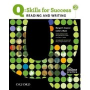Q Skills for Success: Reading and Writing 3: Student Book with Online Practice by Colin S Ward