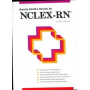 Sandra Smith's Review for NCLEX-RN by Sandra F. Smith