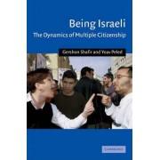 Being Israeli by Gershon Shafir