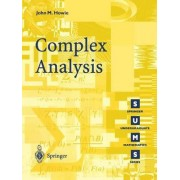Complex Analysis by John M. Howie