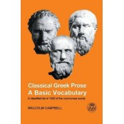 Classical Greek Prose by Malcolm Campbell