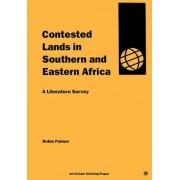 Contested Lands in Southern and Eastern Africa by Robin Palmer