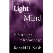 The Light of the Mind by Dr Ronald H Nash