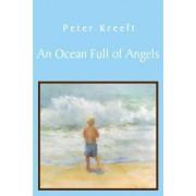 An Ocean Full of Angels by Peter Kreeft