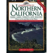 Camper's Guide to Northern California by Mickey Little