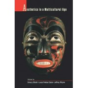 Aesthetics in a Multicultural Age by Emory Elliott