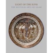 Light of the Sufis by Ladan Akbarnia