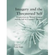 Imagery and the Threatened Self by Lusia Stopa