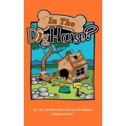 In the Doghouse? by Becky Van Burkleo