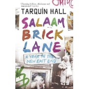 Salaam Brick Lane by Tarquin Hall