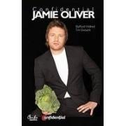Confidential Jamie Oliver - Biografia celui mai indragit bucatar din Marea Britanie