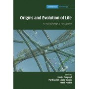 Origins and Evolution of Life by Muriel Gargaud