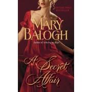 A Secret Affair by Mary Balogh