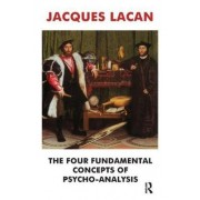 The Four Fundamental Concepts of Psychoanalysis by Jacques Lacan