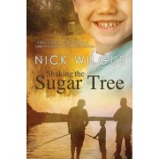 Shaking the Sugar Tree by Nick Wilgus