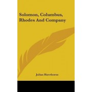 Solomon, Columbus, Rhodes and Company by Julian Hawthorne