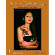 Japanese Tattooing Now by Michael McCabe