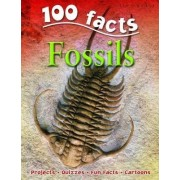 100 Facts on Fossils by Steve Parker