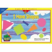 I Have Shapes by Rozanne Lanczak Williams