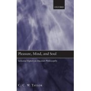 Pleasure, Mind, and Soul by C. C. W. Taylor