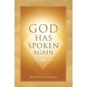 God Has Spoken Again by Marshall Vian Summers