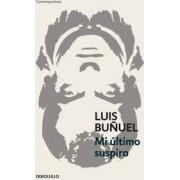 Mi Ultimo Suspiro by Luis Bunuel