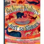 A Collection of Rudyard Kipling's Just So Stories by Rudyard Kipling