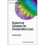 Numerical Schemes for Conservation Laws by Dietmar Kroner
