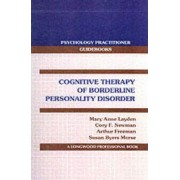 Cognitive Therapy of Borderline Personality Disorder by Mary Anne Layden