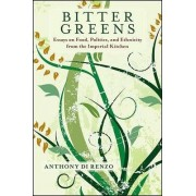 Bitter Greens by Anthony Di Renzo